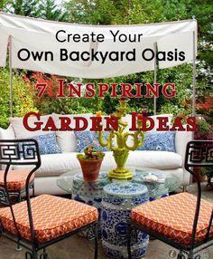Create Your Own Backyard Oasis: 7 Inspiring Garden Ideas
