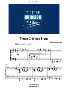 These Gridlock Blues Piano Sheet Music Solo.  First page sample of a composition written for piano solo. This piece is for intermediate piano students. Great for students that like to show off a little. Use this sheet music for piano recitals, lessons, and more.  A level 5A piano music sheet in the key of C. Get a printable download for only $1.99. Or order traditional sheet music for delivery. Only $3.99.