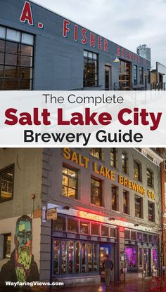 The complete guide to breweries in Salt Lake City Utah. Find the top 11 brew pubs and microbreweries in Salt Lake and learn where to go , what to drink and what to eat. #saltlakecity #utah #beer | Salt Lake City bars | Salt Lake City nightlife | Salt Lake City restaurants | Salt Lake City eats | Things to do in Salt Lake City