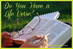 Learn what a life verse is and why you need to have one!