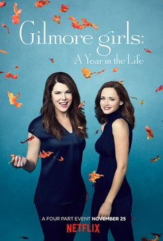 See Rory and Lorelai celebrate the four parts of the Netflix revival  OMG YES!