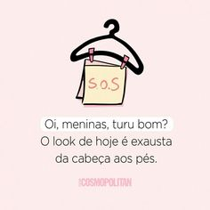 Look do dia @cosmopolitan.br  #frases #pensamentos #frase #pensamento #GostoDisto # exausta Instagram Blog, Instagram Story, Phrase Of The Day, Spanish Quotes, Fashion Quotes, Daily Motivation, Sentences, Funny Memes, Positivity