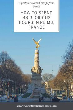 How to spend 48 hours in Reims, France