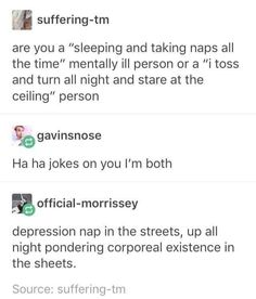 deppresion as well as anxiety facts, signs and symptoms when suffering depression and the very best ways to resolve it. My Tumblr, Tumblr Funny, Funny Memes, Hilarious, Memes Humor, Funny Quotes, A Silent Voice, Think, I Can Relate