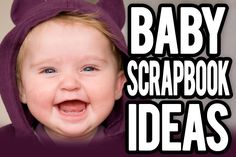 Baby Scrapbook Ideas - please PIN and show some love! Please also share on other social networks if you can. I'd love you!