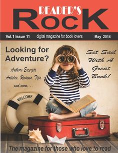 READER'S ROCK Vol 1 Issue 11 May 2014 - FREE read Look for my two page add- Kathleen Ball