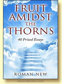 Fruit Amidst the Thorns By Roman New. Spirituality.