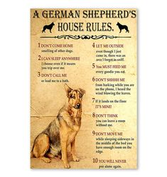 A German Shepherd's House Rules poster House Rules, Life Lessons, The Outsiders, German, Poster Prints, How To Get, San, Let It Be