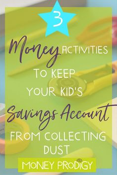 Savings accounts for kids tend to collect dust (moreso than money!). But yours doesn't have to. Check out these 3 money activities you can do with your kid, even if their account is particularly growing at the moment.