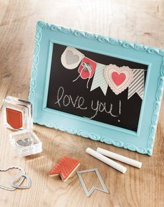 Chalkboard frame with a cute message.