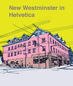 New Westminster in Helvetica