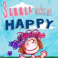 summer makes me happy - Peppermint Patty Peanuts Gang, Peanuts Cartoon, Charlie Brown And Snoopy, Peanuts Comics, Snoopy Love, Snoopy And Woodstock, Summer Fun, Summer Time, Summer Bucket