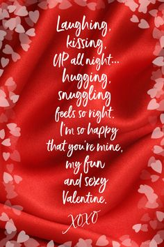 Laughing, kissing, up all night. hugging, snuggling feels so right. I'm so happy that you're mine, my fun and sexy Valentine. Happy Valentines Day Quotes For Him, Valentines Day Ecards, Images For Valentines Day, Valentine Messages, Valentine Picture, Valentines Day Couple, Holi Wishes Quotes, Love Texts For Him, Most Romantic Quotes