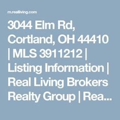 3044 Elm Rd, Cortland, OH 44410 | MLS 3911212 | Listing Information | Real Living Brokers Realty Group | Real Living Real Estate