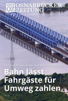 Das Titelthema der iPad-Ausgabe vom 15. Juli: Bahn lässt Fahrgäste für Umweg nach Berlin zahlen. www.noz.de/digitalabo/start