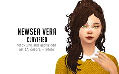 http://liahxsimblr.tumblr.com/post/133885252707/newsea-vera-clayified-hey-here-is-newsea-vera