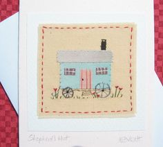 Cards & Stationery for Celebrations & Occasions Fabric Cards, Fabric Postcards, New Home Cards, Shepherds Hut, Fabric Pictures, Textiles, Creative Cards, Greeting Cards Handmade, Homemade Cards