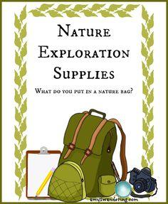 Nature Exploration Supplies - tips on assembling a nature walk bag