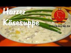Harzer Käsesuppe (von: M. Herdam) - Essen in der DDR: Koch- und Backrezepte für ostdeutsche Gerichte | Erichs kulinarisches Erbe