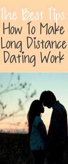 6 great tips on making a long distance relationship work. ideas for long distance dating gifts and great insight too!