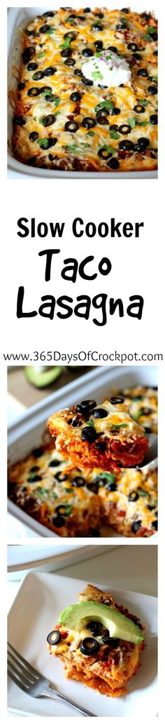 Easy recipe for slow cooker taco lasagna
