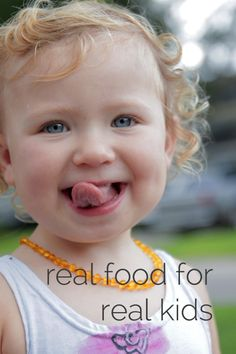 How to get real real kids to eat and enjoy real food. Three simple tried and true tips. Real Food For Real Kids| Live Simply
