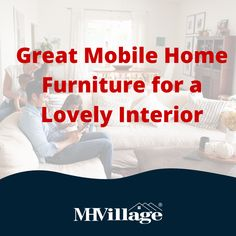For owners of compact manufactured homes, it's particularly important to pick the mobile home furniture that allows you to maximize your space and create a great interior flow for your home.