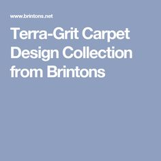 Terra-Grit Carpet Design Collection from Brintons Carpet Design, Collection
