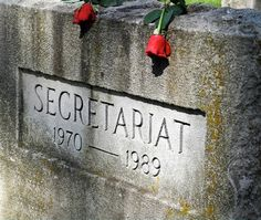 Grave Marker- Secretariat - rest in peace. I've witnessed first hand miracles in my life, but one day many years ago, a huge crowd witnessed a real and true miracle as a reminder from above that HE is still in the miracle business. When the Lord returns, I wouldn't be surprised if he's  riding BIG RED!
