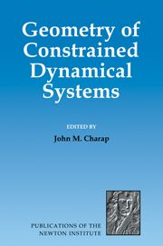 John M Charap (ed.), Geometry of Constrained Dynamical Systems
