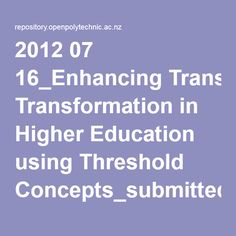 2012 07 16_Enhancing Transformation in Higher Education using Threshold Concepts_submitted.pdf