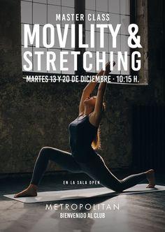 Master Classes especial Movility & Stretching en Metropolitan Romareda. ¡Os esperamos los próximos martes, 13 y 20 de diciembre a las 10:15h., en la sala open!