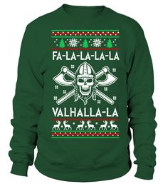 VIKINGS: FALALALALA   VALHALLA-LA   => Check out this shirt by clicking the image, have fun :) Please tag, repin & share with your friends who would love it. Christmas shirt, Christmas gift, christmas vacation shirt, dad gifts for christmas, mom gifts for christmas, funny christmas shirts, christmas gift ideas, christmas gifts for men, kids, women, xmas t shirts, Ugly Christmas Sweater Shirt #Christmas #hoodie #ideas #image #photo #shirt #tshirt #sweatshirt #tee #gift #perfectgift #birthday…