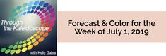 Your Color of the Week and forecast for the week of July 1, 2019. Here are some ways to kick off the New and Now ...