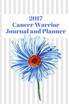 2017 Cancer Warrior Journal and Planner by Cancer Pals