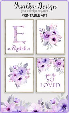 "Floral purple nursery print by #yrsalka Lilac flowers print set of 4 for little girl's room decoration. Purple and grey nursery wall decor. Baby name monogram sign. ""You are so loved"" nursery printable quote.  Watercolor flower art. #purplenursery #nurserydecor #girlnursery #floralnursery"