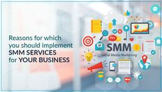 Reasons for which you should implement SMM services for your business . . . #digitalmarketing #blog #smmserviceprovider #socialmedia #marketing #onlinebusiness #onlinemarketing #business #technology #development #designing #promotion #branding #onlinepromotion #seo #smo #ppc #smm #socialmediamarketing #optimization #advertisement #webdesign #ads