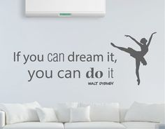 . Texto en inglés de vinilo adhesivo con una frase de Walt Disney If you can dream it, you can do it 04474