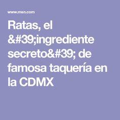 Ratas, el 'ingrediente secreto' de famosa taquería en la CDMX