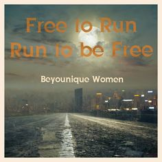 Run to be FREE