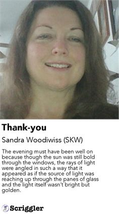 Thank-you by Sandra Woodiwiss (SKW) https://scriggler.com/detailPost/story/31883