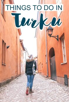 Things to do in Turku, Finland, including where to go, what to see, where to eat, and where to stay in Turku.