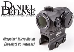 Daniel Defense Aimpoint Micro Mount