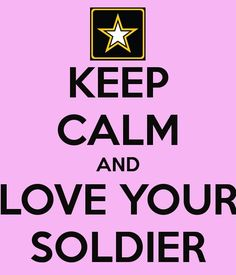 I love myself & all my fellow soldiers/vets!! #ArmyBaby Keep Calm, Relax, Stay Calm