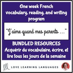 Lire et écrire tous les jours de la semaine #22 - French reading, writing, and vocabulary programTheme: J'aime bien quand mes parents...This is a week-long reading and writing program. Save 20% with this bundle.Save 50%: Full-year French writing programSave 50%: Full-year French vocabulary program...