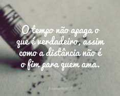 quem me dera The Words, Motivational Phrases, Inspirational Quotes, Portuguese Quotes, Study Notes, Love You, My Love, Positive Thoughts, Tattoo Quotes