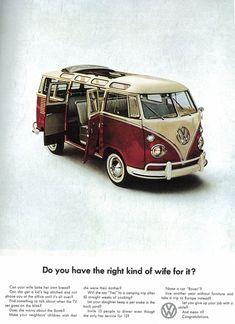 Volkswagen Bill Bernbach - Combi - Right Wife Transporteur Volkswagen, Volkswagen Bus, Vw T1, Vw Camper, Vw Caravan, Campers, Vw Minibus, Vw Vanagon, T1 Samba