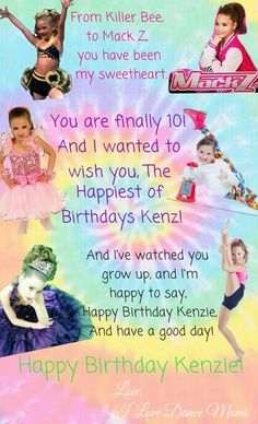HAPPY TENTH BIRTHDAY KENZIE! Edit credit to @♥ I Love Dance Moms ♥