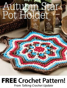 Autumn Pot Holder Download from Talking Crochet newsletter. Click on the photo to access the free pattern. Sign up for this free newsletter here: AnniesNewsletters.com.