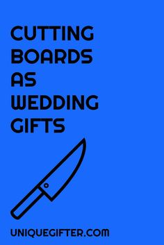 Giant, gorgeous cutting boards make perfect wedding gifts and you can customize them perfectly for the new couple. Pin this idea for your next wedding.